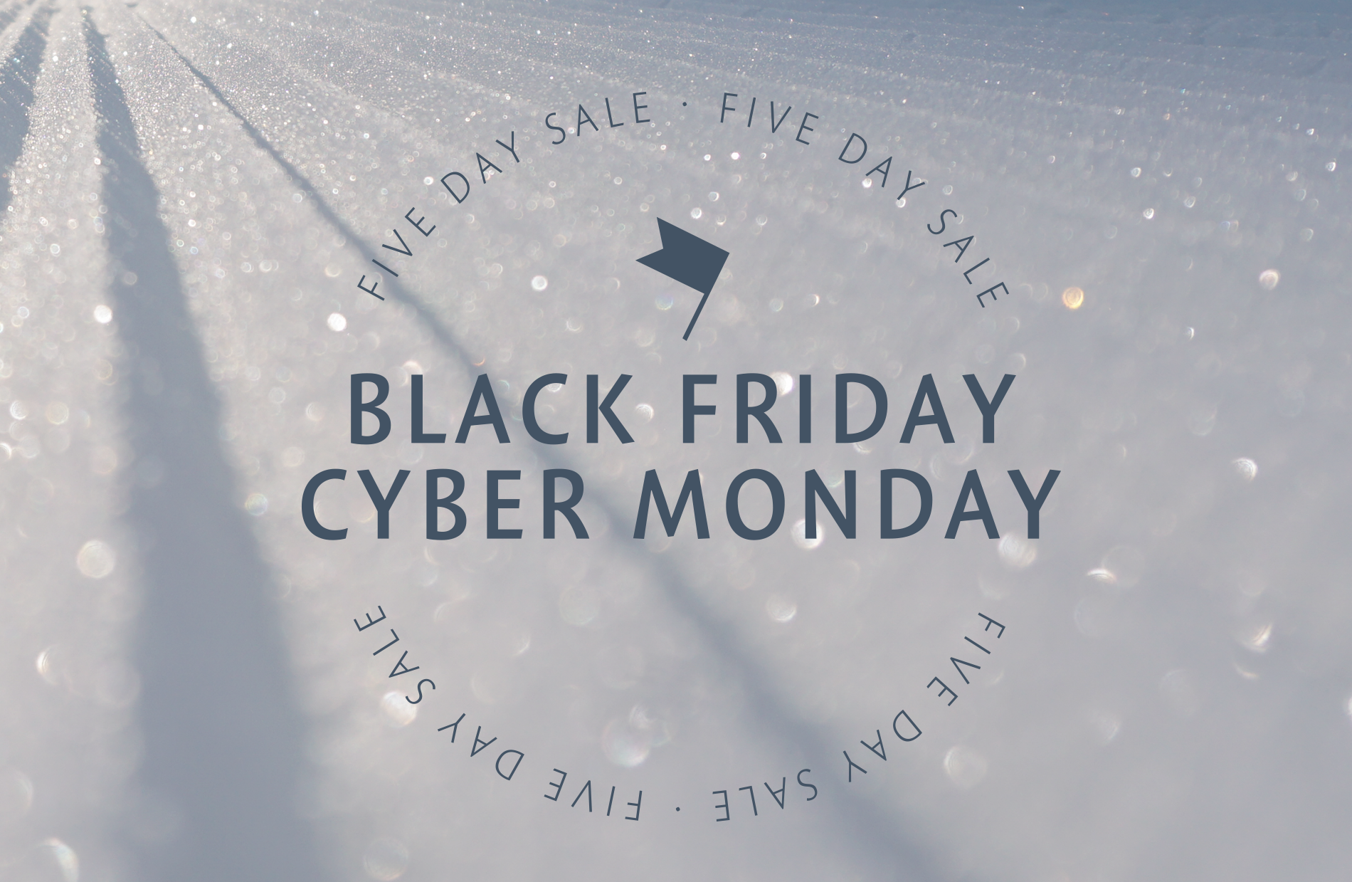 Black Friday Cyber Monday sale at Sunday River